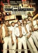 Young and Dangerous: Reloaded